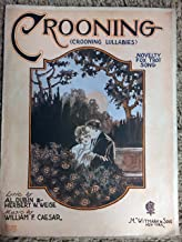 CROONING (Al Dubin and William F Caesar SHEET MUSIC) 1931 Excellent condition
