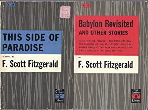 1) This Side Of Paradise and 2) Babylon Revisited And Other Stories (2 Volumes) by F. Scott Fitzgerald - Scribners Pub.