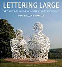 Lettering Large: The Art and Design of Monumental Typography