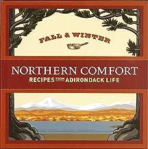 Northern Comfort: Fall & Winter Recipes from Adirondack Life by Adirondack Life Magazine (2009) Paperback