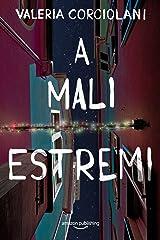 A mali estremi (La colf e l'ispettore Vol. 3) (Italian Edition) Versión Kindle