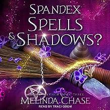 Spandex, Spells and...Shadows?: Midlife Mayhem Series, Book 3
