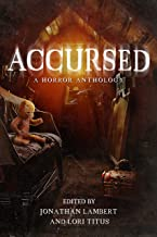 Accursed: A Horror Anthology (English Edition)