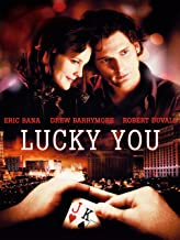 Best lucky you 2007 movie Reviews