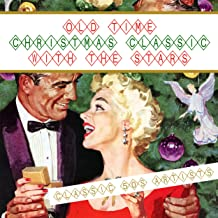 Old Time Christmas Classics with The Stars