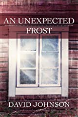 An Unexpected Frost (Tucker Book 2) Kindle Edition