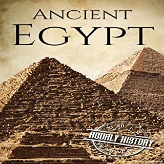 Ancient Egypt: A History from Beginning to End: Ancient Civilizations, Book 2