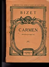 Carmen. Opera ... English version by Dr. Th. Baker. [Vocal score. With a portrait.] Fr. & Eng (G. Schirmer's Collection of Operas)