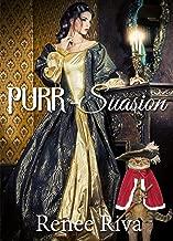 PURR~suasion: A Christian romance