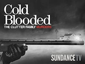 Cold Blooded: The Clutter Family Murders Season 1