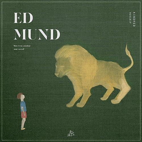 Kindred Worship - Edmund (2019)