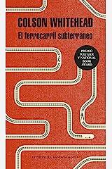El ferrocarril subterráneo (Spanish Edition) Kindle Edition