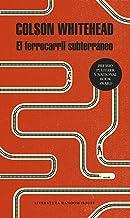 El ferrocarril subterráneo (Spanish Edition)