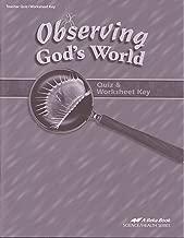 Observing God's World 6 QUIZ & WORKSHEET KEY (A Beka Book SCIENCE/HEALTH SERIES)