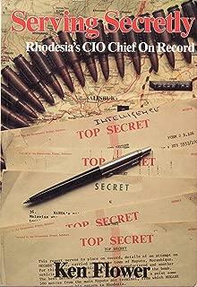 Serving secretly: Rhodesia's CIO chief on record