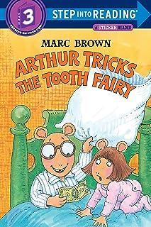 Arthur Tricks the Tooth Fairy (Step-Into-Reading, Step 3)