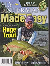 Fly Fisherman Magazine Fly Fishing Made Easy 2017