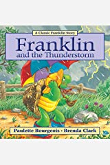 Franklin and the Thunderstorm (Classic Franklin Stories Book 19) Kindle Edition