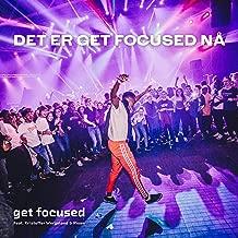 Det er Get Focused nå (feat. Kristoffer Wergeland & Risan)