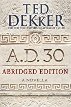 A.D. 30 Abridged Edition: A Novella (AD Book 1)