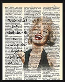Marilyn Monroe Wall Decor Ever Notice That 'What The Hell' is Always The Right..