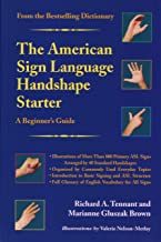 The American Sign Language Handshape Starter: A Beginner's Guide