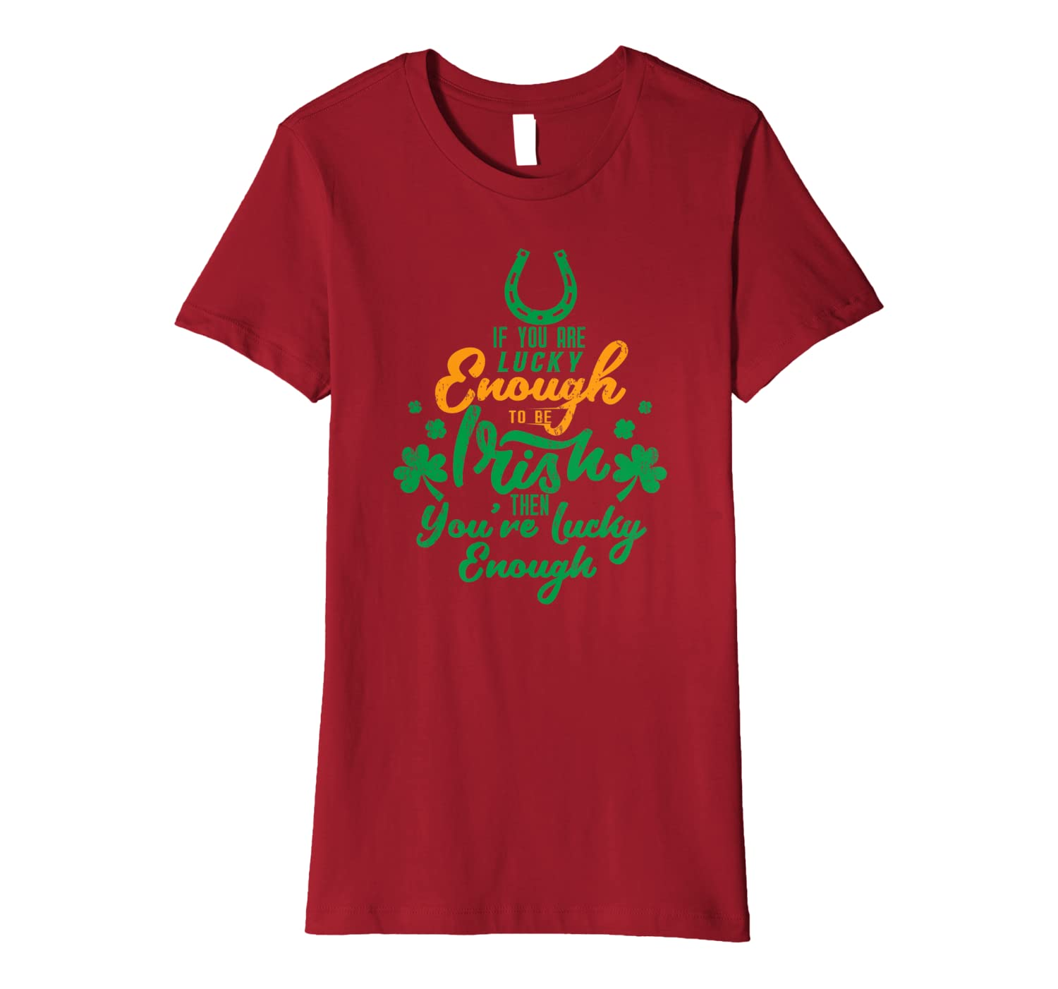 Aneisha If you are lucky enough to be IRISH St Patricks Day Premium T-Shirt