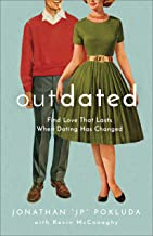 Download Book Outdated: Find Love That Lasts When Dating Has Changed PDF
