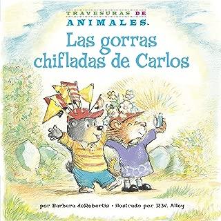 Las gorras chifladas de Carlos (Corky Cub's Crazy Caps) (Travesuras de Animales (Animal Antics A to Z ®)) (Spanish Edition)