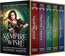 The Vampire Wish: The Complete Series (Dark World: The Vampire Wish) (English Edition)