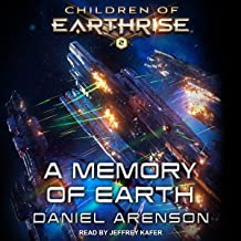 A Memory of Earth: Children of Earthrise Series, Book 2