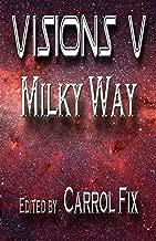 Visions V: Milky Way