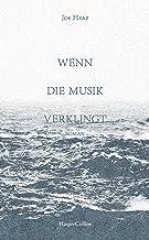 Wenn die Musik verklingt (German Edition)