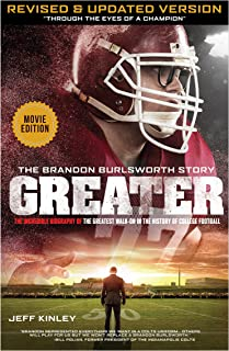 Greater: The Brandon Burlsworth Story - Through the Eyes of a Champion