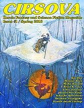 Cirsova: Heroic Fantasy and Science Fiction Magazine (Cirsova Heroic Fantasy and Science Fiction Magazine Book 1)