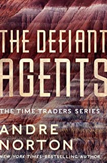 The Defiant Agents (The Time Traders Series Book 3)