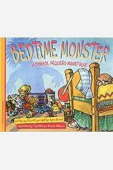 Bedtime Monster: ¡A dormir, pequeño monstruo! (English and Spanish Edition) Hardcover