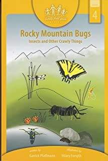 Rocky Mountain Bugs: Family Field Guide Series, Volume 4
