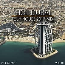Hot Dubai Tech House 2017 Mix, Vol. 02 (Mixed By Deep Dreamer)