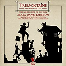 Tremontaine: The North Side of the Sun (Episode 2)