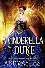 A Cinderella for the Duke: A Historical Regency Clean Sweet Romance Novel (Falling for the Hartfield Ladies) Kindle Edition