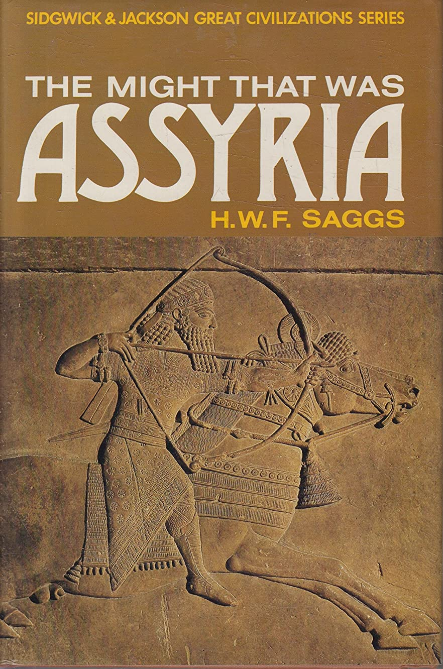 The Might That Was Assyria