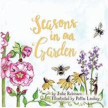 Seasons in our Garden