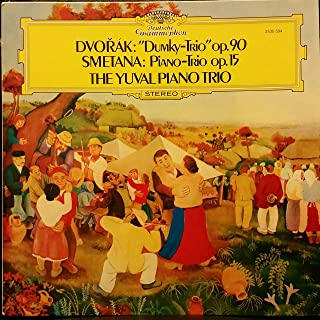 Dvorak: Dumky Trio op 90 - Smetana: Piano Trio op 15 / The Yuval Piano Trio