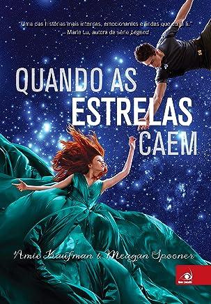 Quando as estrelas caem (Portuguese Edition)