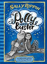 The Wayward Witch and the Feelings Monster: POLLY AND BUSTER: BOOK ONE (Volume 1)