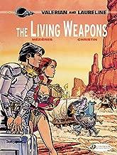 The Living Weapons (Valerian & Laureline)