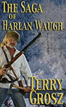 The Saga of Harlan Waugh (The Mountain Men)