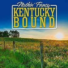 Kentucky Bound
