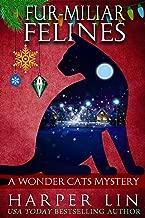 Fur-miliar Felines (A Wonder Cats Mystery Book 7)